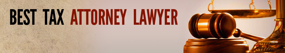 Best Tax Attorney Lawyer